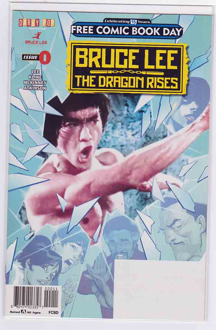 Bruce Lee The Dragon Rises #0 (2016) Free Comic Book Day Bernard Chang Cover. Jeff Kline & Shannon Lee (Bruce Lee's Daughter!) Story. Brandon McKinney Art.