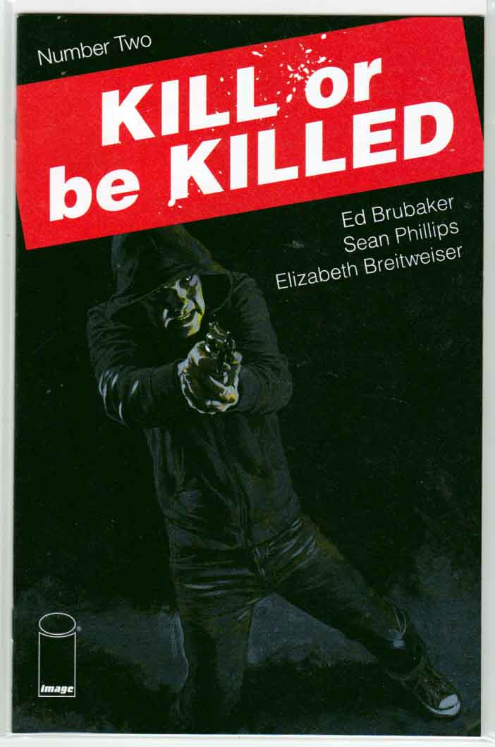 Kill or Be Killed #2 (2016) Ed Brubaker Story. Sean Phillips Cover. Art by Elizabeth Breitweiser and Sean Phillips.