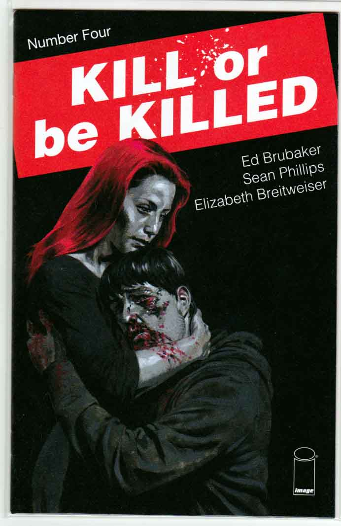 Kill or Be Killed #4 (2016) Ed Brubaker Story. Sean Phillips Cover. Art by Elizabeth Breitweiser and Sean Phillips.