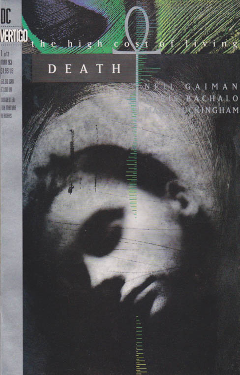 Death: The High Cost of Living #1 Neil Gaiman Story / Dave McKean Cover Art / American comic book miniseries, written by Neil Gaiman with art by Chris Bachalo and Mark Buckingham. It is a spin-off from Gaiman's best-selling Vertigo Comics series The Sandman, featuring the Sandman (Dream)'s elder sister, Death of the Endless in a self-contained story based around the fable that Death takes human form once a century, to remain grounded and in touch with humanity, an idea touched upon in several other media, for example in the 1934 film Death Takes a Holiday and in the Terry Pratchett novel Reaper Man.