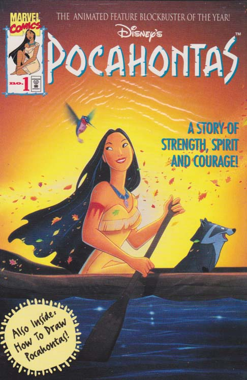 Disney's Pocahontas #1 alternate cover A story of strength, spirit and courage! This is the official Marvel Comics adaptation of Disneys full-length animated feature--their first based upon actual events! Written by Bob Foster. Art by Dan Spiegle. Also inside: How to Draw Pocahontas. 48 pages.