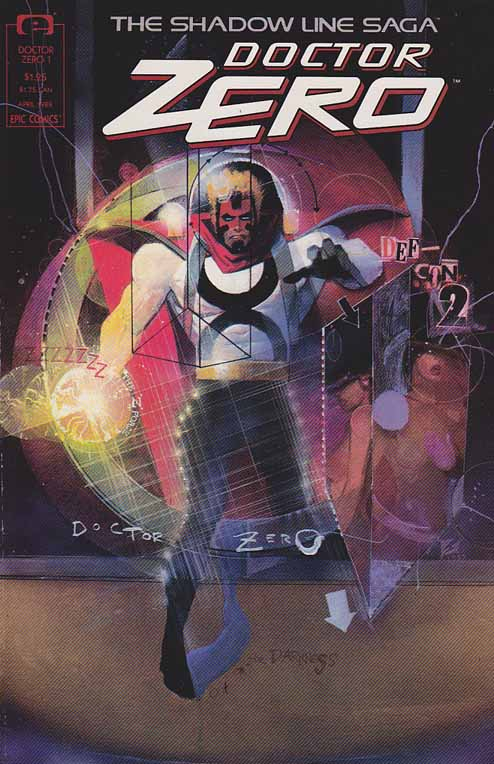 Doctor Zero #1 / Bill Sienkiewicz Cover Art / Humanity has brought the world to the brink of destruction. Dr. Zero's got the power to save it... but who can save us from him?!