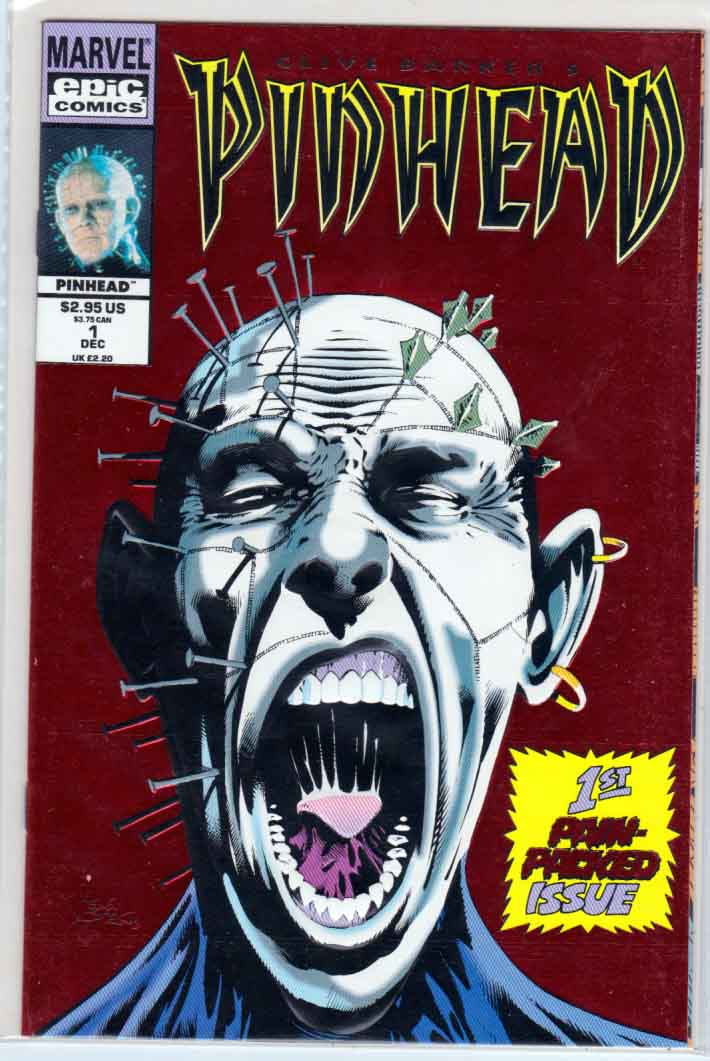 Pinhead #1 (1993) Red Foil Kelly Jones Cover, DG (Daniel) Chichester Story, Dario Corrasco Pencils, 1st Print 1st Appearance of Pinhead in comic books