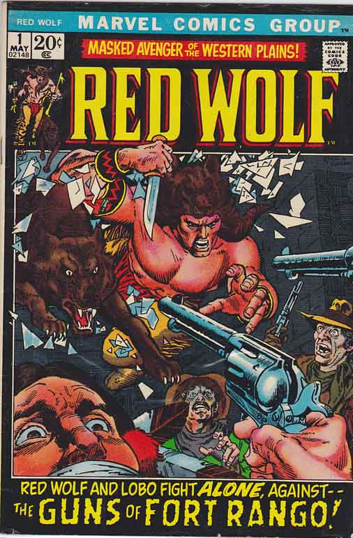 Red Wolf #1 1972. Gil Kane Cover Art. Roy Thomas Story. Stan Lee Editor. series continues from Marvel Spotlight #1. A Thunder Of War Drums!