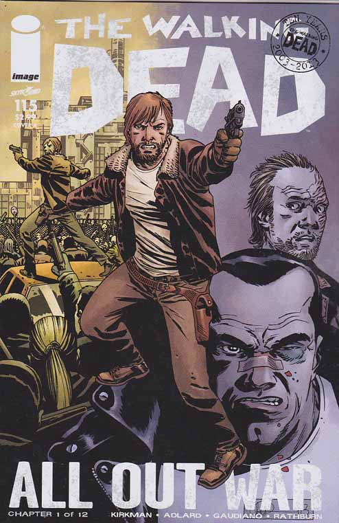Walking Dead #115 A Cover. ALL-OUT WAR BEGINS! The biggest storyline in WALKING DEAD history - just in time to celebrate the 10th anniversary of the series! It's Rick versus Negan with a little help from everyone else! Charlie Adlard Standard Cover
