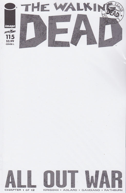 Walking Dead #115 L Cover. ALL-OUT WAR BEGINS! The biggest storyline in WALKING DEAD history - just in time to celebrate the 10th anniversary of the series! It's Rick versus Negan with a little help from everyone else! Charlie Adlard Standard Cover