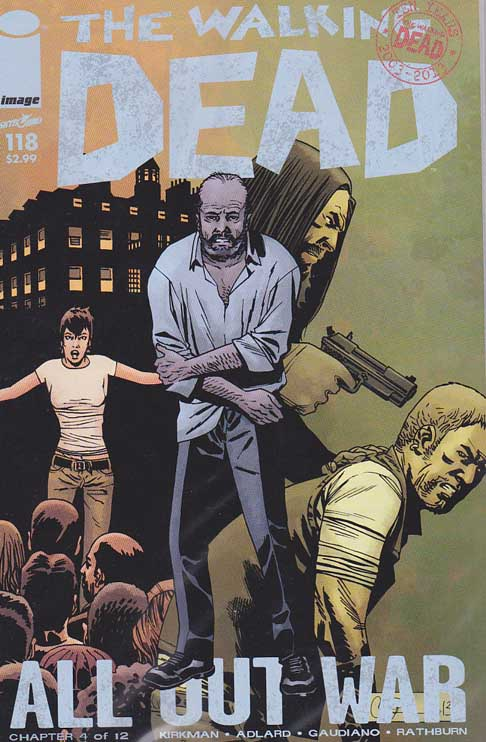 The Walking Dead #118 (2013) Charles (Charlie) Adlard Cover & Pencils, Robert Kirkman Story. Death of Eric.