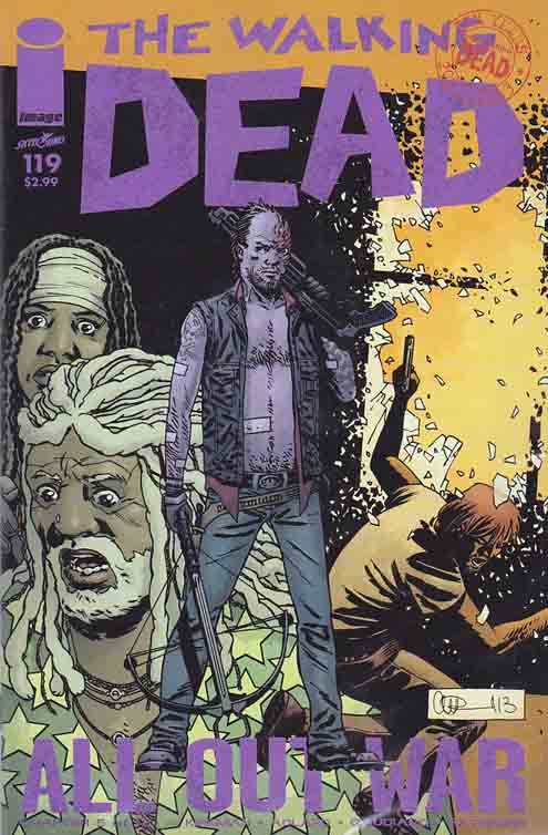 The Walking Dead #119 (2013) Charles (Charlie) Adlard Cover & Pencils, Robert Kirkman Story. Death of Holly.