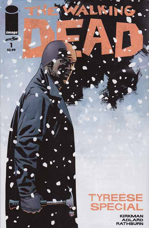 The Walking Dead: Tyreese Special (2013) Charles (Charlie) Adlard Cover & Tony Moore Pencils, Robert Kirkman Story